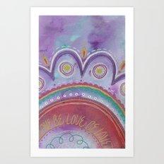 Be Love Art Print