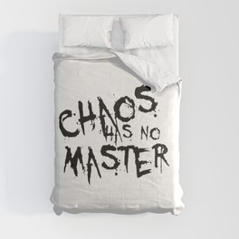 Chaos Has No Master Black Graffiti Text Comforters