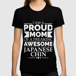 Proud mom Japanese chin Dog Mom Owner Mother's Day T-shirt
