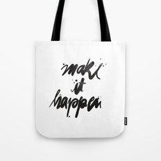 Make It Happen Typography Tote Bag