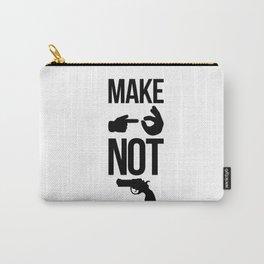 Make Love Not War Carry-All Pouch