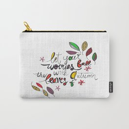 Let Your Worries Fall with the Leaves of Autumn Watercolour Carry-All Pouch