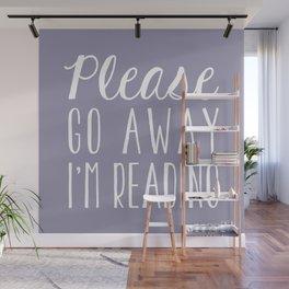 Please Go Away, I'm Reading (Polite Version) - Purple Wall Mural