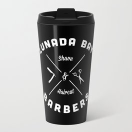 Barber Shop : Lunada Bay Barbers B&W Travel Mug