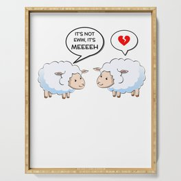 It's Not Eww It's Meeeeh Funny Sheep Pun Serving Tray