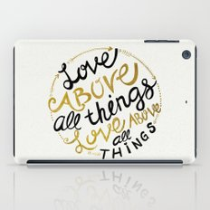 Love Above All Things iPad Case