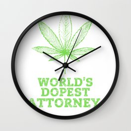 World's Dopest ATTORNEY | Worlds Dopest ATTORNEY Wall Clock