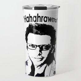 Hahahrawrrahaha Travel Mug