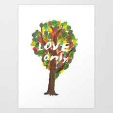 love only Art Print
