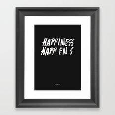 HAPPINESS HAPPENS Framed Art Print