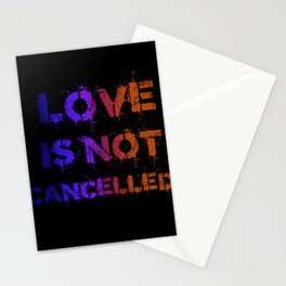 Lovei is not cancelled Stationery Cards