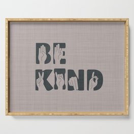 Always Be Kind Serving Tray