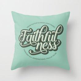 Faithfulness Bible Quote Throw Pillow