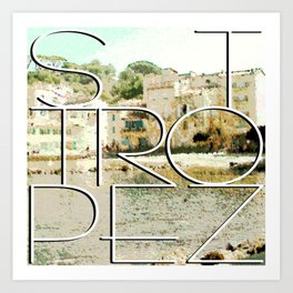 St. Tropez village and text Art Print
