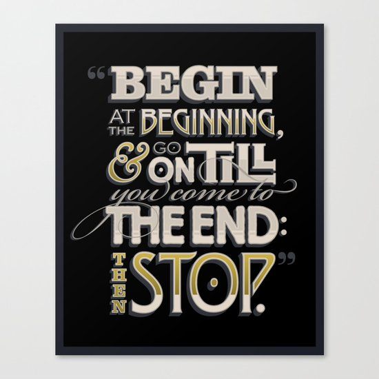 Begin at the Beginning Canvas Print