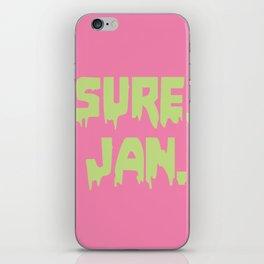 Sure, Jan. iPhone Skin