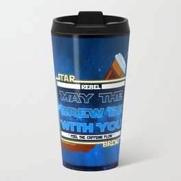May the Brew be with You - The Coffee Wars - Jeronimo Rubio Photography and Art 2016 Travel Mug