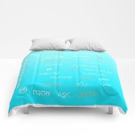 Love speaks in every language Comforters