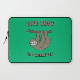 Funny & Cute Sloth 'Live Slow Die Whenever' Cool Statement / Lazy Motto / Slogan Laptop Sleeve