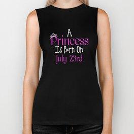 A Princess Is Born On July 23rd Funny Birthday Biker Tank