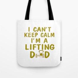 I'M A LIFTING DAD Tote Bag