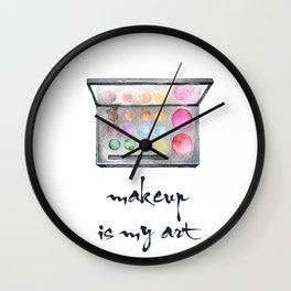 Makeup Is My Art Wall Clock