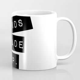 Sounds made up! Coffee Mug