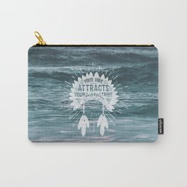 Your Vibe Attracts Your Tribe - Ocean Waves Carry-All Pouch