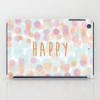 be happy iPad Cases featuring Happy by 1 monde à part