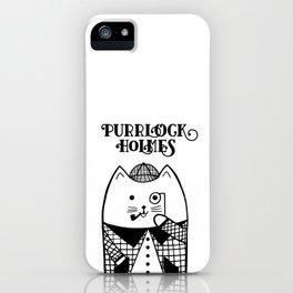Purrlock Holmes iPhone Case