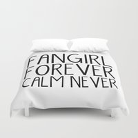 fangirl Duvet Covers featuring Fangirl Forever, Calm Never! (Black and White) by bookwormboutique