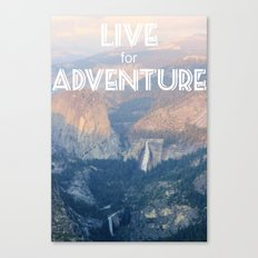 Live for Adventure  Canvas Print