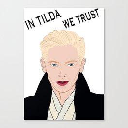 In Tilda We Trust Canvas Print