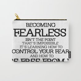 BECOMING FEARLESS - Divergent Carry-All Pouch