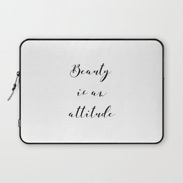 Beauty is an Attitude Laptop Sleeve