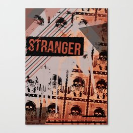 What doesn't kill you, only makes you stranger. Canvas Print