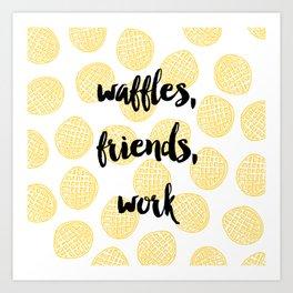 Waffles for Life Art Print