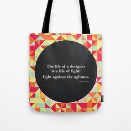 The life of a designer Tote Bag