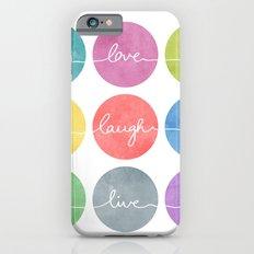 Love Laugh Live 2 (Colorful) iPhone 6 Slim Case