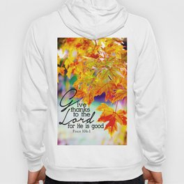 Give Thanks Hoody