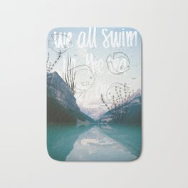 We all swim in the sea of air Bath Mat