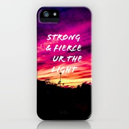 Strong and fierce iPhone Case