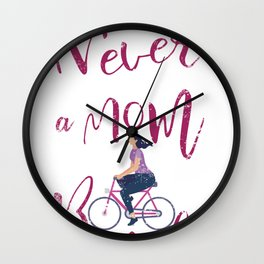 Never Underestimate A Mom With A Bicycle Cool designs Wall Clock