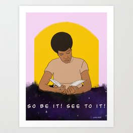 So Be It! See To It!  Art Print