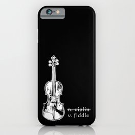 Fiddle Not Violin Bluegrass Country Music Gift iPhone Case