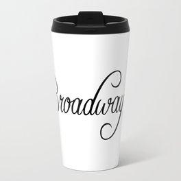 Broadway Travel Mug
