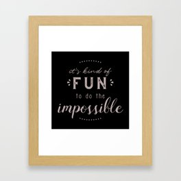 Do the Impossible Framed Art Print
