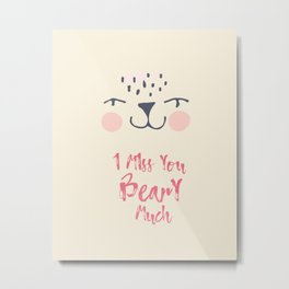 I love You Beary Much, Love quote, Bear illustration, Cute art Metal Print