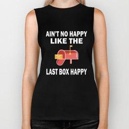 Ain't No Happy Like The Last Box Happy Postman t shirts Biker Tank