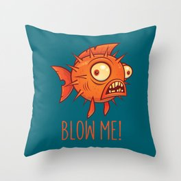 Blow Me Porcupine Blowfish Throw Pillow